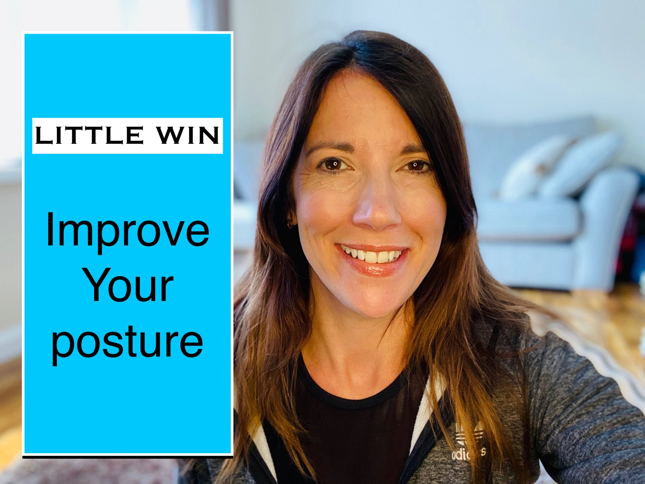 LITTLE WIN  – IMPROVE YOUR POSTURE