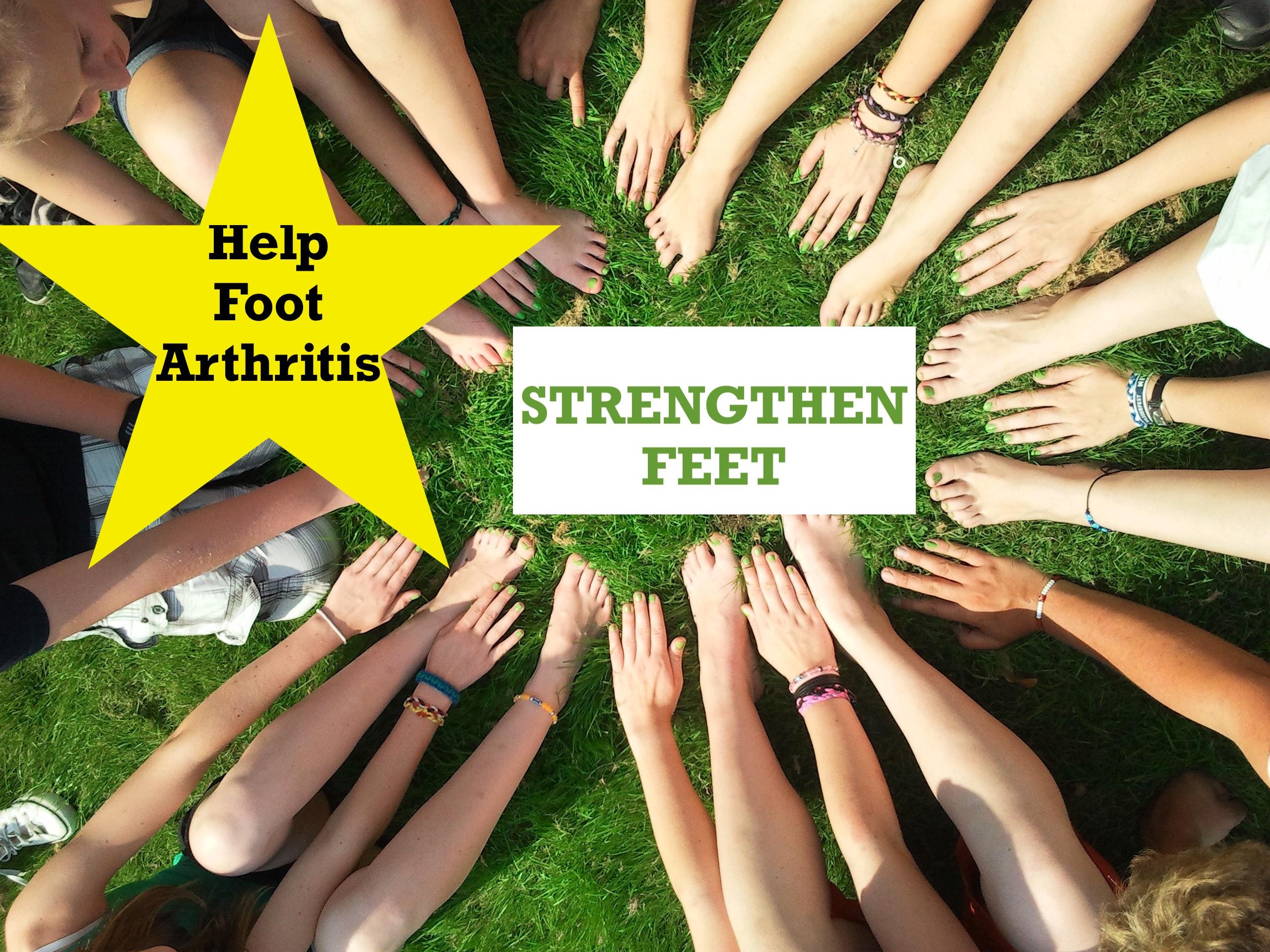 Helping Arthritic Feet-Strengthening the Feet